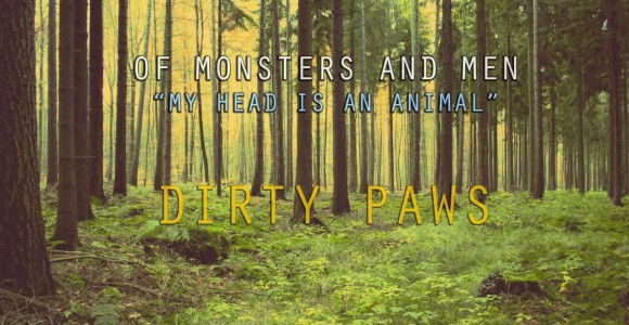 "Of Monsters & Men's song ""Dirty Paws,"" is being used in a trailer for a movie that will be released in December."